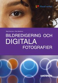 Bildredigering och digitala fotografier