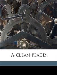 A clean peace: