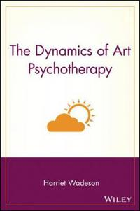The Dynamics of Art Psychotherapy