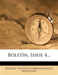 Boletín, Issue 4...