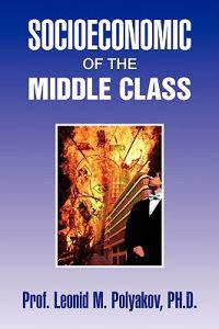 Socioeconomic of the Middle Class