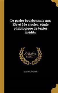 FRE-PARLER BOURBONNAIS AUX 13E