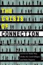 The Crisis of Connection