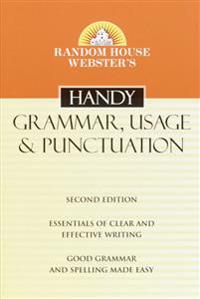 Random House Webster's Handy Grammar, Usage, & Punctuation