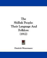The Shilluk People