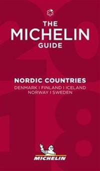 The Michelin guide 2018 - Nordic countries : Denmark, Finland, Iceland, Norway, Sweden