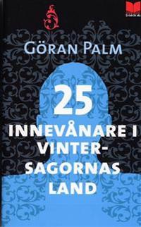 25 innevånare i vintersagornas land