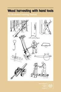 Wood Harvesting With Hand Tools