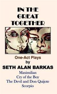 In the Great Together: One-Act Plays
