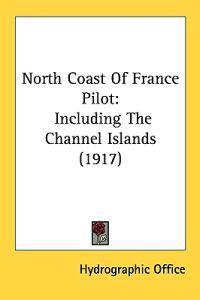 North Coast of France Pilot