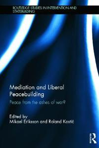 Mediation and Liberal Peacebuilding