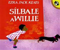 Silbale a Willie (Spanish Edition)