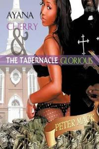 Ayana Cherry & the Tabernacle Glorious