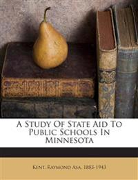 A Study Of State Aid To Public Schools In Minnesota
