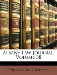 Albany Law Journal, Volume 38