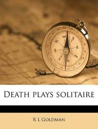Death plays solitaire