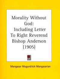 Morality Without God