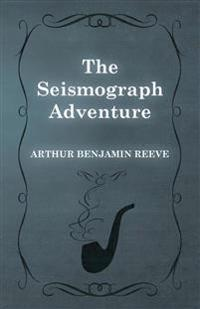 The Seismograph Adventure