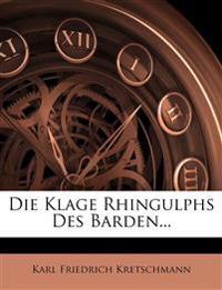 Die Klage Rhingulphs Des Barden...