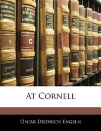 At Cornell