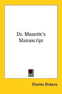 Dr. Manette's Manuscript