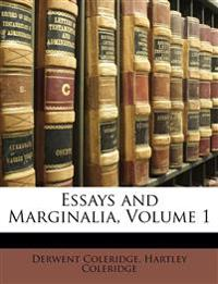 Essays and Marginalia, Volume 1