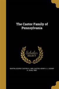 CASTOR FAMILY OF PENNSYLVANIA