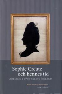 Sophie Creutz och hennes tid