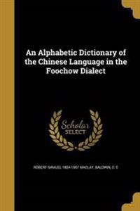 ALPHABETIC DICT OF THE CHINESE