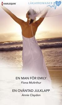 En man för Emily/En oväntad julklapp