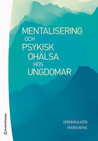 Mentalisering och psykisk ohälsa hos ungdomar