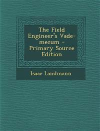 The Field Engineer's Vade-mecum