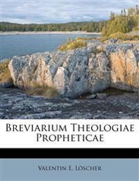 Breviarium Theologiae Propheticae