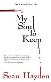 My Soul to Keep: Rise of the Fallen