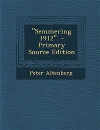 """""""Semmering 1912""""."""