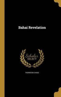 BAHAI REVELATION