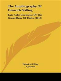 The Autobiography of Heinrich Stilling