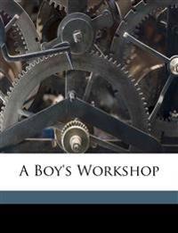 A boy's workshop