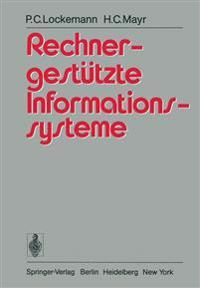 Rechnergestutzte Informationssysteme