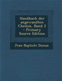 Handbuch Der Angewandten Chemie, Band 2