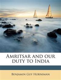 Amritsar and our duty to India