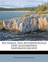 Beytraege Zur Anthropologie Und Allgemeinen Naturgeschichte