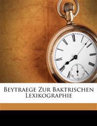 Beytraege Zur Baktrischen Lexikographie
