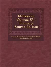 Mémoires, Volume 55