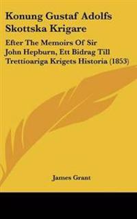 Konung Gustaf Adolfs Skottska Krigare