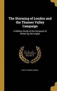 STORMING OF LONDON & THE THAME