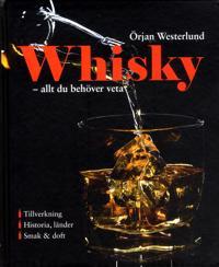 Whisky : allt du behöver veta