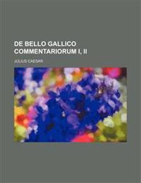 De Bello Gallico Commentariorum I, Ii