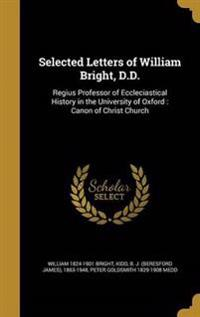 SEL LETTERS OF WILLIAM BRIGHT