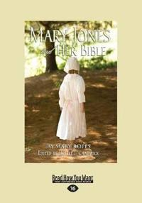 Mary Jones and Her Bible (Large Print 16pt)